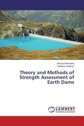 Theory and Methods of Strength Assessment of Earth Dams | Dodax.ch