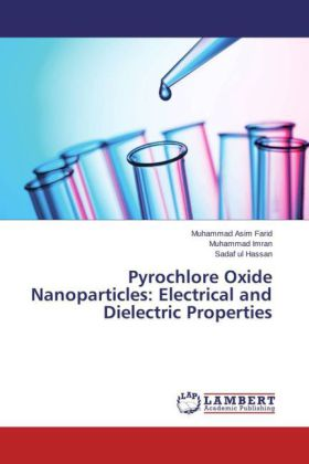 Pyrochlore Oxide Nanoparticles: Electrical and Dielectric Properties | Dodax.de