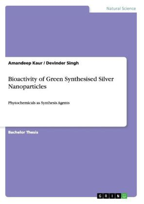 Bioactivity of Green Synthesised Silver Nanoparticles | Dodax.ch