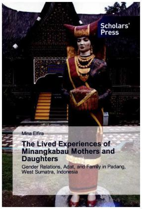 The Lived Experiences of Minangkabau Mothers and Daughters | Dodax.ch