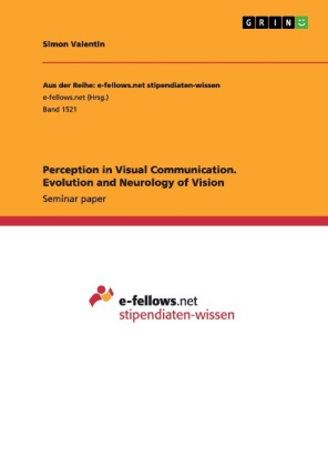 Perception in Visual Communication. Evolution and Neurology of Vision | Dodax.pl