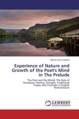 Experience of Nature and Growth of the Poet's Mind in The Prelude | Dodax.at