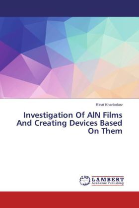 Investigation Of AlN Films And Creating Devices Based On Them | Dodax.pl