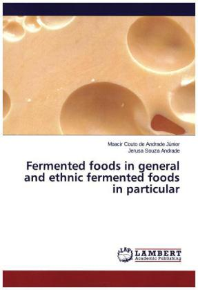 Fermented foods in general and ethnic fermented foods in particular | Dodax.de