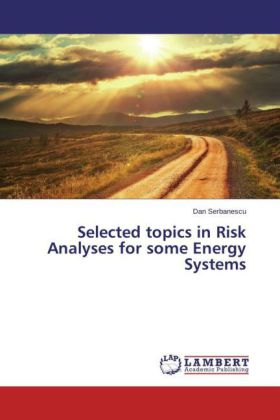 Selected topics in Risk Analyses for some Energy Systems | Dodax.ch