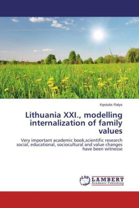 Lithuania XXI., modelling internalization of family values | Dodax.at