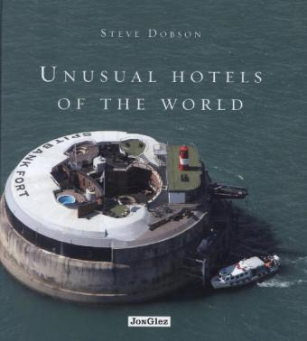 Unusual Hotels of the World | Dodax.at
