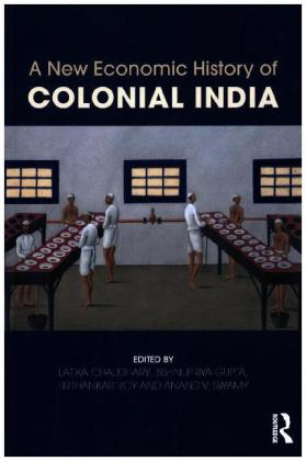 A New Economic History of Colonial India | Dodax.de