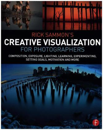 Rick Sammon's Creative Visualization for Photographers | Dodax.pl