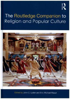 The Routledge Companion to Religion and Popular Culture | Dodax.ch