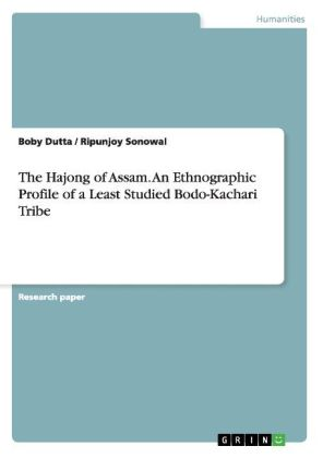 The Hajong of Assam. An Ethnographic Profile of a Least Studied Bodo-Kachari Tribe | Dodax.ch