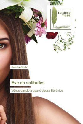 Eve en solitudes | Dodax.at
