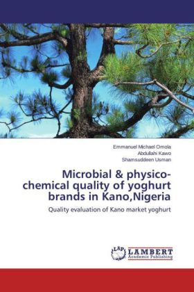 Microbial & physico-chemical quality of yoghurt brands in Kano,Nigeria | Dodax.de