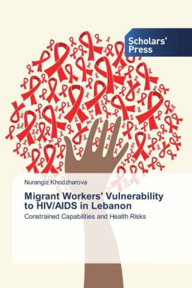 Migrant Workers' Vulnerability to HIV/AIDS in Lebanon | Dodax.at