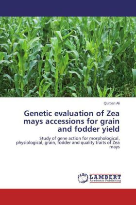 Genetic evaluation of Zea mays accessions for grain and fodder yield | Dodax.pl