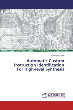 Automatic Custom Instruction Identification For High-level Synthesis | Dodax.ch