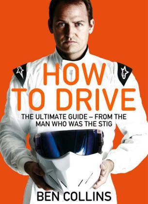 How To Drive: The Ultimate Guide, from the Man Who Was the Stig | Dodax.pl