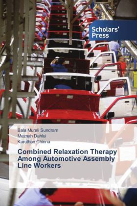 Combined Relaxation Therapy Among Automotive Assembly Line Workers | Dodax.pl