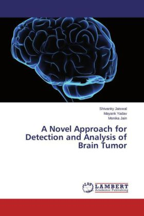 A Novel Approach for Detection and Analysis of Brain Tumor   Dodax.de