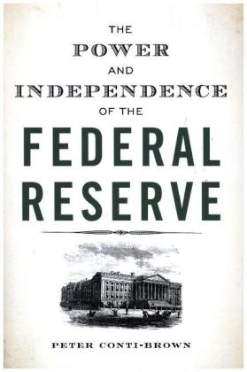 The Power and Independence of the Federal Reserve | Dodax.at