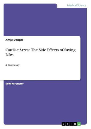 Cardiac Arrest. The Side Effects of Saving Lifes | Dodax.de