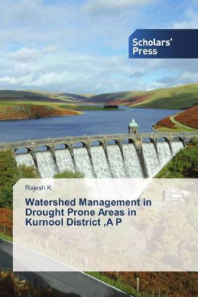 Watershed Management in Drought Prone Areas in Kurnool District ,A P | Dodax.de