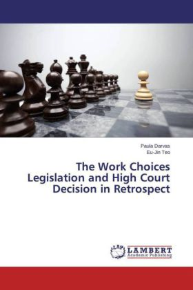 The Work Choices Legislation and High Court Decision in Retrospect | Dodax.ch