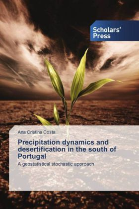 Precipitation dynamics and desertification in the south of Portugal | Dodax.ch