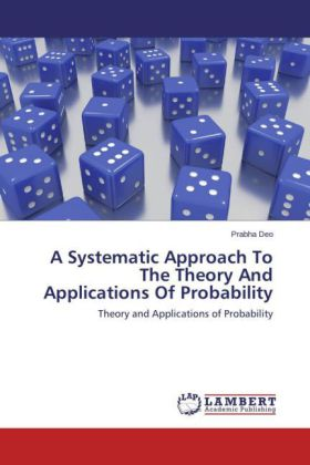 A Systematic Approach To The Theory And Applications Of Probability | Dodax.pl
