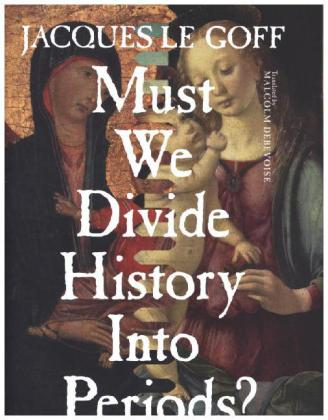 Must We Divide History Into Periods? | Dodax.at