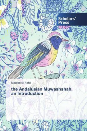 the Andalusian Muwashshah, an Introduction | Dodax.ch