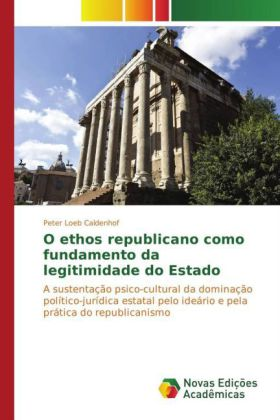 O ethos republicano como fundamento da legitimidade do Estado | Dodax.ch