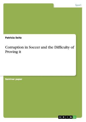 Corruption in Soccer and the Difficulty of Proving it | Dodax.ch