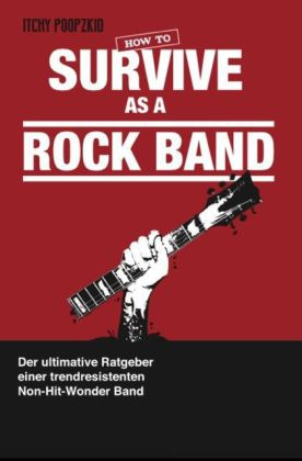 How To Survive As A Rock Band | Dodax.ch