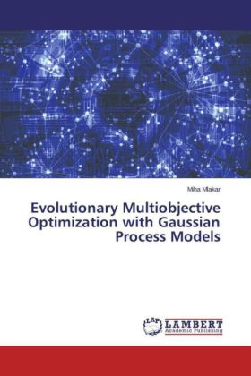 Evolutionary Multiobjective Optimization with Gaussian Process Models | Dodax.at
