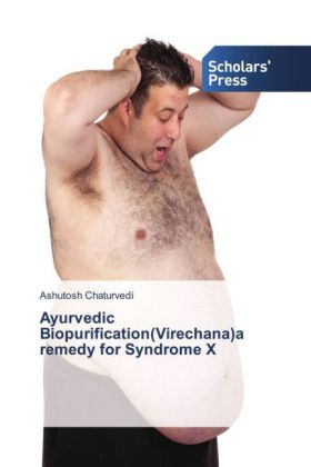 Ayurvedic Biopurification(Virechana)a remedy for Syndrome X | Dodax.pl