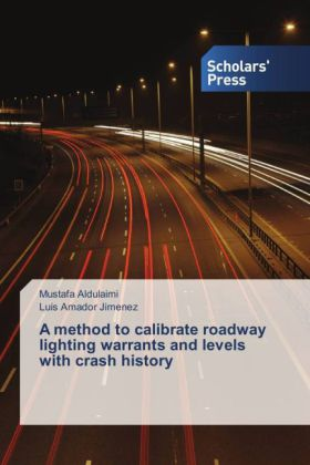 A method to calibrate roadway lighting warrants and levels with crash history | Dodax.ch