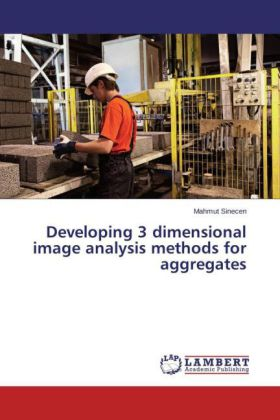 Developing 3 dimensional image analysis methods for aggregates | Dodax.at