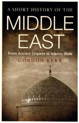 A Short History of the Middle East | Dodax.de