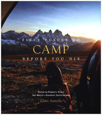 Fifty Places to Camp Before You Die | Dodax.at