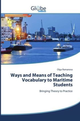 Ways and Means of Teaching Vocabulary to Maritime Students | Dodax.de