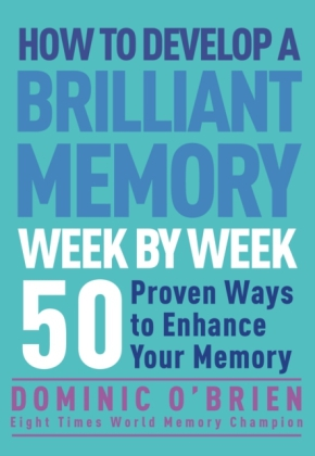 How to Develop a Brilliant Memory Week by Week | Dodax.ch