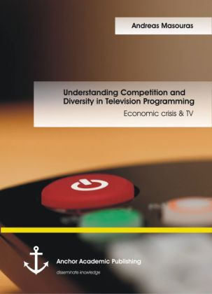 Understating Competition and Diversity in Television Programming: Economic crisis & TV | Dodax.de