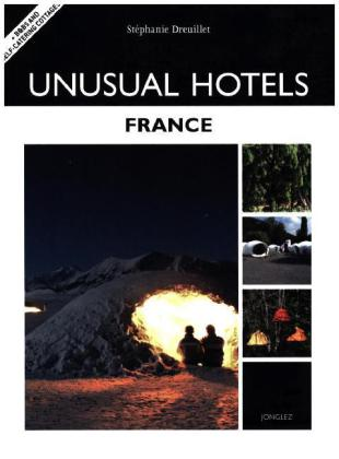 Unusual Hotels - France | Dodax.at