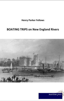 BOATING TRIPS on New England Rivers | Dodax.ch