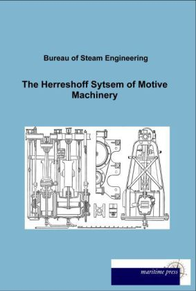 The Herreshoff Sytsem of Motive Machinery | Dodax.at