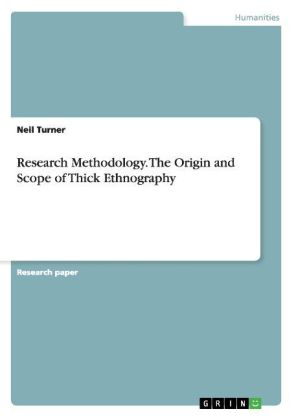 Research Methodology. The Origin and Scope of Thick Ethnography | Dodax.ch