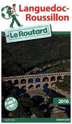 Guide du Routard Languedoc-Roussillon 2016 | Dodax.ch