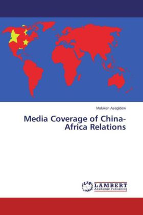 Media Coverage of China-Africa Relations | Dodax.co.uk