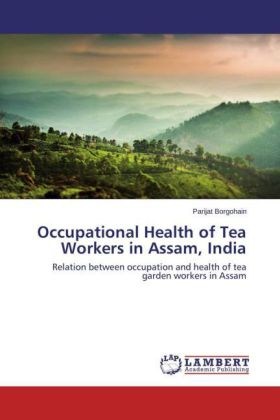 Occupational Health of Tea Workers in Assam, India | Dodax.ch
